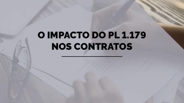 O impacto do PL 1.179 nos contratos