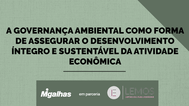A gestão ambiental como forma de assegurar o desenvolvimento íntegro e sustentável da atividade econômica
