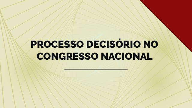 Processo decisório no Congresso Nacional