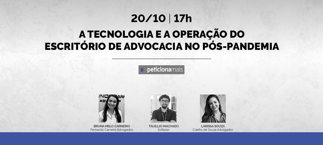 A tecnologia e a operação do escritório de advocacia no pós-pandemia