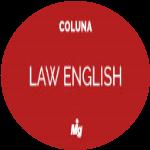 Termos fundamentais em inglês jurídico: legal