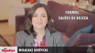 Migalhas Bioéticas - Formol - Salões de Beleza - Concentração indevida