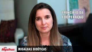 Migalhas Bioéticas - Princípio da cooperação