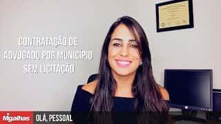 Olá, Pessoal! - Contratação de advogado por município sem licitação