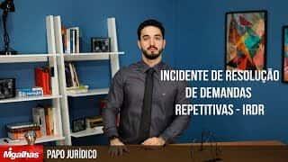 Papo Jurídico - IRDR