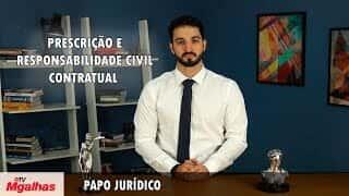 Papo Jurídico - Responsabilidade civil contratual