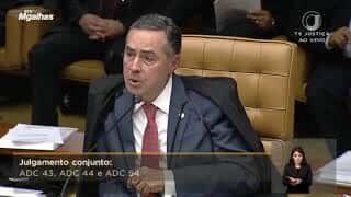 Ministro Luís Roberto Barroso vota a favor da prisão em 2ª instância