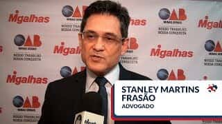 Stanley Martins Frasão | Desafios da advocacia