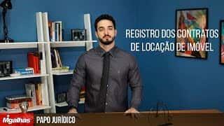 Papo Jurídico - Registro dos contratos de locação de imóvel.