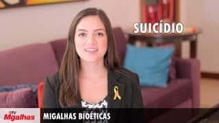 Migalhas Bioéticas - Suicídio