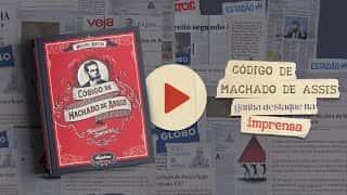 Código de Machado de Assis ganha destaque na imprensa