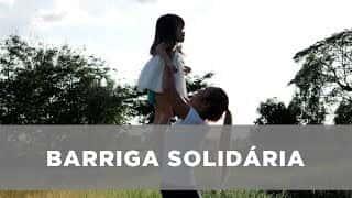 Barriga solidária - O sonho de ter filhos