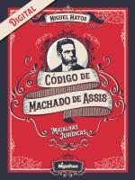 e-book Código de Machado de Assis - Migalhas Jurídicas