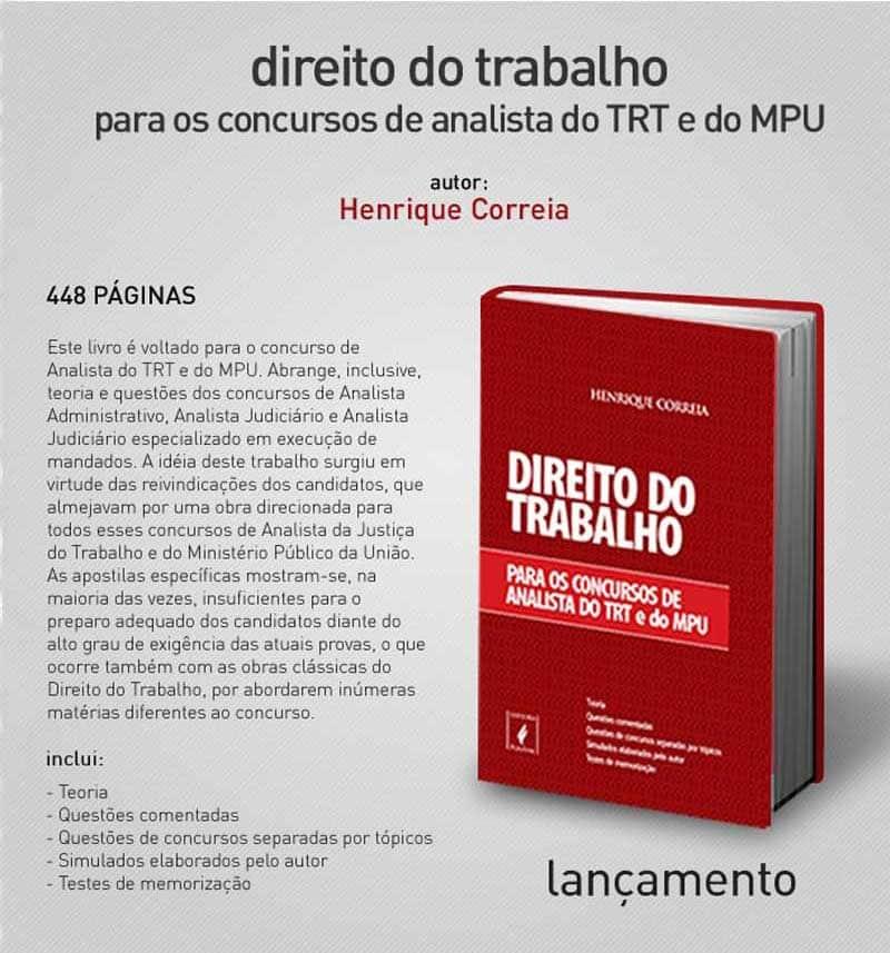 """Lançamento da obra """"Direito do Trabalho para os Concursos de Analista do TRT E MPU"""""""