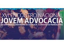 XVI Encontro Nacional da Jovem Advocacia acontece em Rondônia