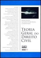 """Lançamento de obras: """"Temas Relevantes do Direito Civil Contemporâneo"""" e """"Teoria Geral do Direito Civil"""""""