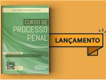"""Thomson Reuters - Revista dos Tribunais lança a 7ª edição de """"Curso de Processo Penal"""""""