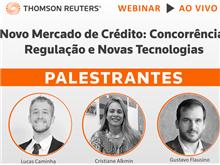 """Webinar """"Novo Mercado de Crédito: Concorrência, Regulação e Novas Tecnologias"""""""
