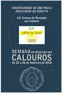 Faculdade de Direito da Universidade de São Paulo realiza de 22 a 26/2 a XII Semana de Recepção aos Calouros