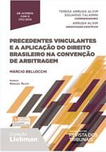 """Resultado do sorteio da obra """"Precedentes Vinculantes e a Aplicação do Direito Brasileiro na Convenção de Arbitragem"""""""