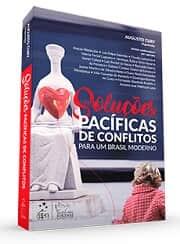Formas de evitar o excesso de judicialização no Brasil são analisadas em novo livro organizado por Augusto Cury
