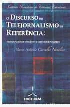 """Resultado do Sorteio de obra """"O Discurso do Telejornalismo de Referência: Criminalidade Violenta e Controle Punitivo"""""""