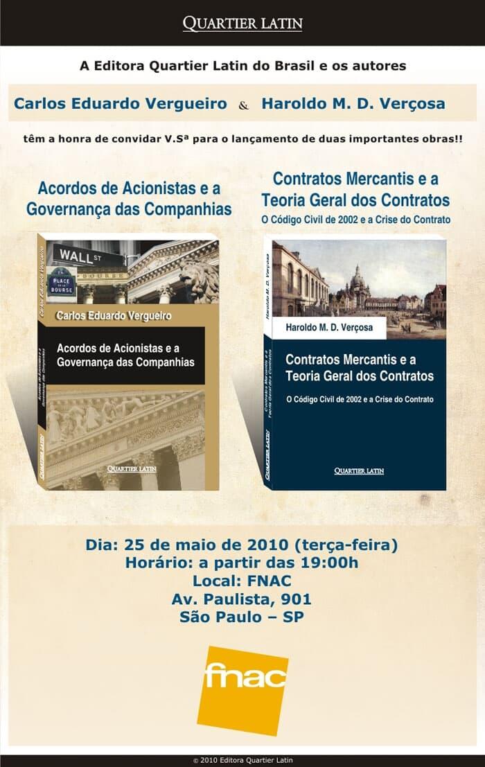 """Lançameto das obras """"Acordos de Acionistas e a Governança das Companhias"""" e """"Contratos Mercantis e a Teoria Geral dos Contratos"""""""