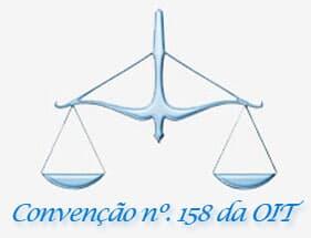A Convenção nº. 158 da OIT – interpretações e implicações