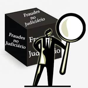 Fraudes no Judiciário: pelo fim da corrupção generalizada