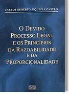 "Resultado de Sorteio de obra ""O Devido Processo Legal e os Princípios da Razoabilidade e da Proporcionalidade"""