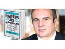 """Advogado Murillo de Aragão lança a obra """"Parem as Máquinas – Crônicas de Nosso Tempo"""""""
