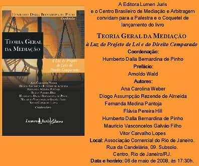"""Lançamento de obra """"Teoria Geral da Mediação à luz do Projeto de Lei e do Direito Comparado"""""""