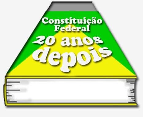 Constituição: 20 anos depois