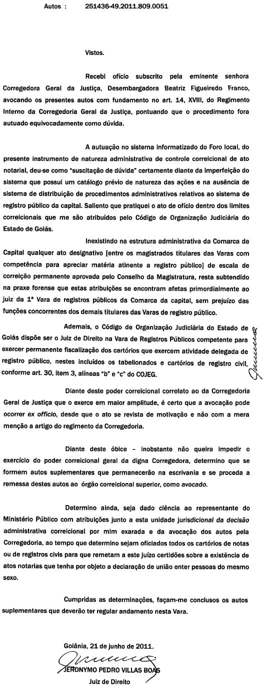 União homoafetiva - Juiz de Goiânia profere decisão acerca da determinação avocatória da corregedora do Estado