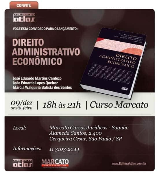 """Lançamento da obra """"Direito Administrativo Econômico"""""""