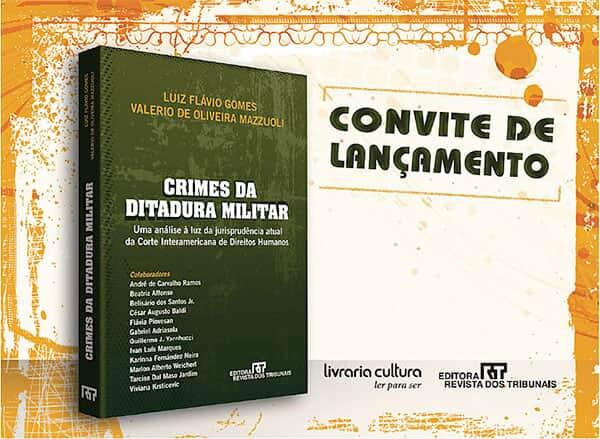 """Lançamento da obra """"Crimes da Ditadura Militar"""""""