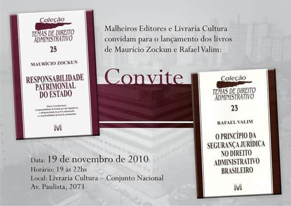 """Lançamento das obras """"Responsabilidade Patrimonial do Estado"""" e """"O Princípio da Segurança Jurídica no Direito Administrativo Brasileiro"""""""