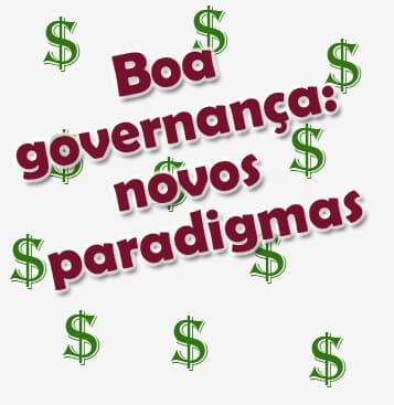 Boa governança no sistema financeiro: novos paradigmas
