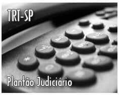 TRT da 2ª região - Plantão Judiciário tem novos números de telefones
