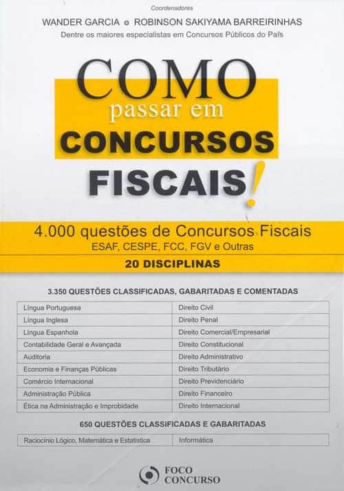 """Lançamento da obra """"Como passar em Concursos Fiscais! – 4.000 questões de Concursos Fiscais"""""""