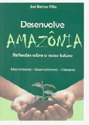 """Resultado do Sorteio de obra """"Desenvolve Amazônia - Reflexões sobre o nosso futuro"""""""