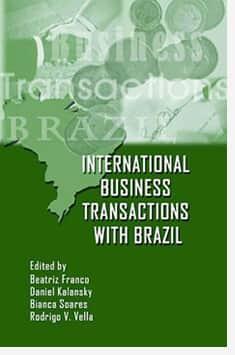 "IBRADEMP - Instituto Brasileiro de Direito Empresarial lança ""International Business Transactions with Brazil"""