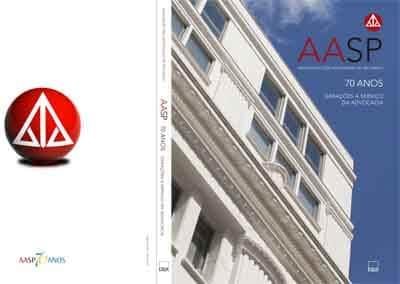 AASP lança livro em comemoração aos seus 70 anos