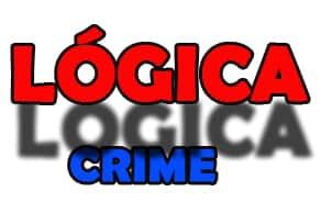 O crime e a lógica