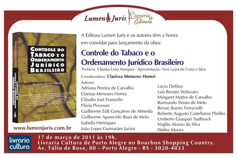 "Lançamento das obras ""Controle do Tabaco e o Ordenamento Jurídico Brasileiro"" e ""Princípios do Direito Administrativo"""