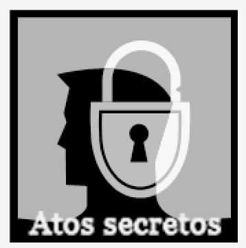 Atos Secretos e agressões explícitas