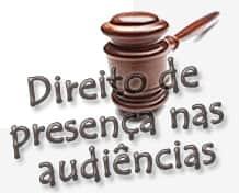 Direito de presença nas audiências: STF viola CADH