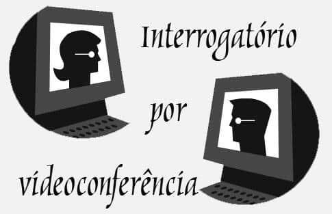 A nova Lei do interrogatório por vídeoconferência