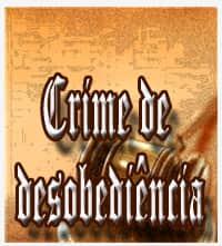 Apontamentos sobre o crime de desobediência na nova lei do mandado de segurança