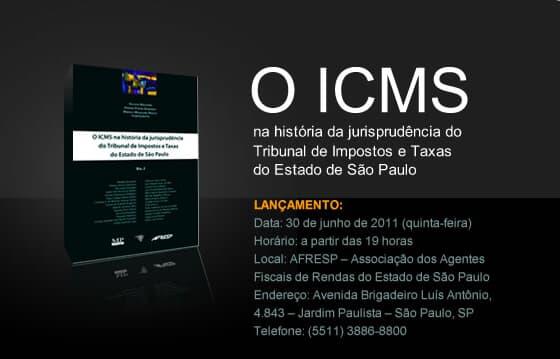 """Lançamento da obra """"O ICMS na história da jurisprudência do Tribunal de Impostos e Taxas do Estado de São Paulo"""""""